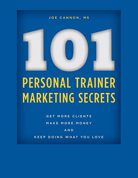 101 Personal Fitness Trainer Marketing Secrets